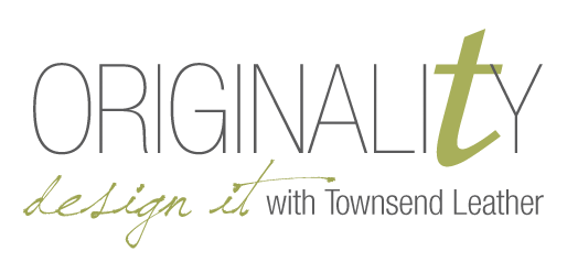 Originality: Design it with Townsend Leather