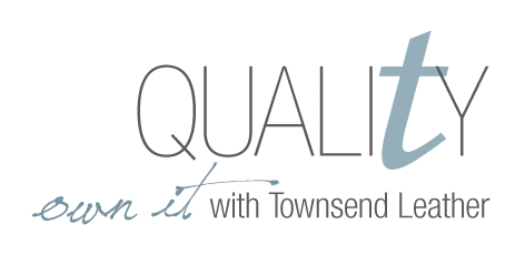 Quality: Own it with Townsend Leather